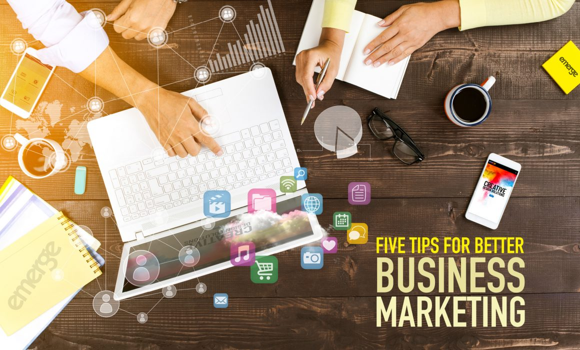 5 Tips For Better Business Marketing, by Emerge