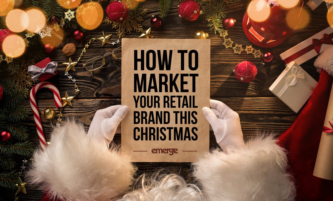 How to market your retail brand this Christmas