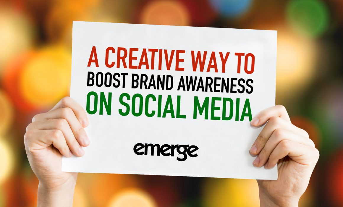A creative way to boost your brand awareness